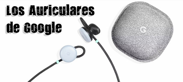 Auriculares-Google-Pixel-Buds-Valencia